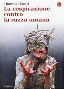 Thomas Ligotti - La cospirazione contro la razza umana - Il Saggiatore - Video recensione