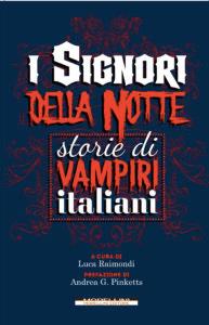 Luca Raimondi (a cura di) - I signori della notte - Morellini editore – Le Recensioni in LIBRIrtà