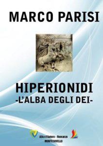 Marco Parisi – HIPERIONIDI / L'alba degli dei – Montecovello – Le Recensioni in LIBRIrtà