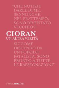 Antonio Di Gennaro (a cura di) - Cioran. Un'altra verità - Mimesis edizione - La video recensione