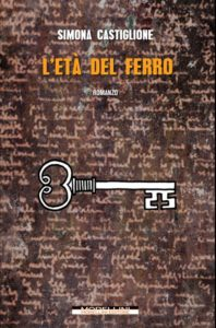 Simona Castiglione - L'età del ferro - Morellini - Video recensione - Le recensioni in LIBRIrtà