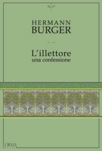 Hermann Burger - L'illettore una confessione – L'Orma editore - Le recensioni in LIBRIrtà - le video recensioni