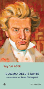 Stig Dalager - L'uomo dell'istante. Uu romanzo su Søren Kierkegaard – Iperborea - Le video recensioni