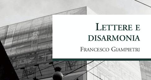 Francesco Giampietri - Lettere e disarmonia - L'erudita