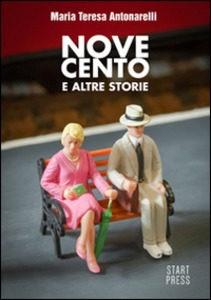 Maria Teresa Antonarelli - Novecento e altre storie – Le recensioni in LIBRIrtà - Le video recensioni