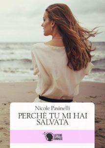 Nicole Pasinelli - Perchè tu mi hai salvata - Lettere animate - Le recensioni in LIBRIrtà - Le video recensioni