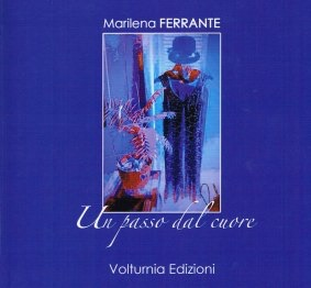 Marilena ferrante - Un passo dal cuore - Volturnia edizioni - La recensione - Le video recensioni