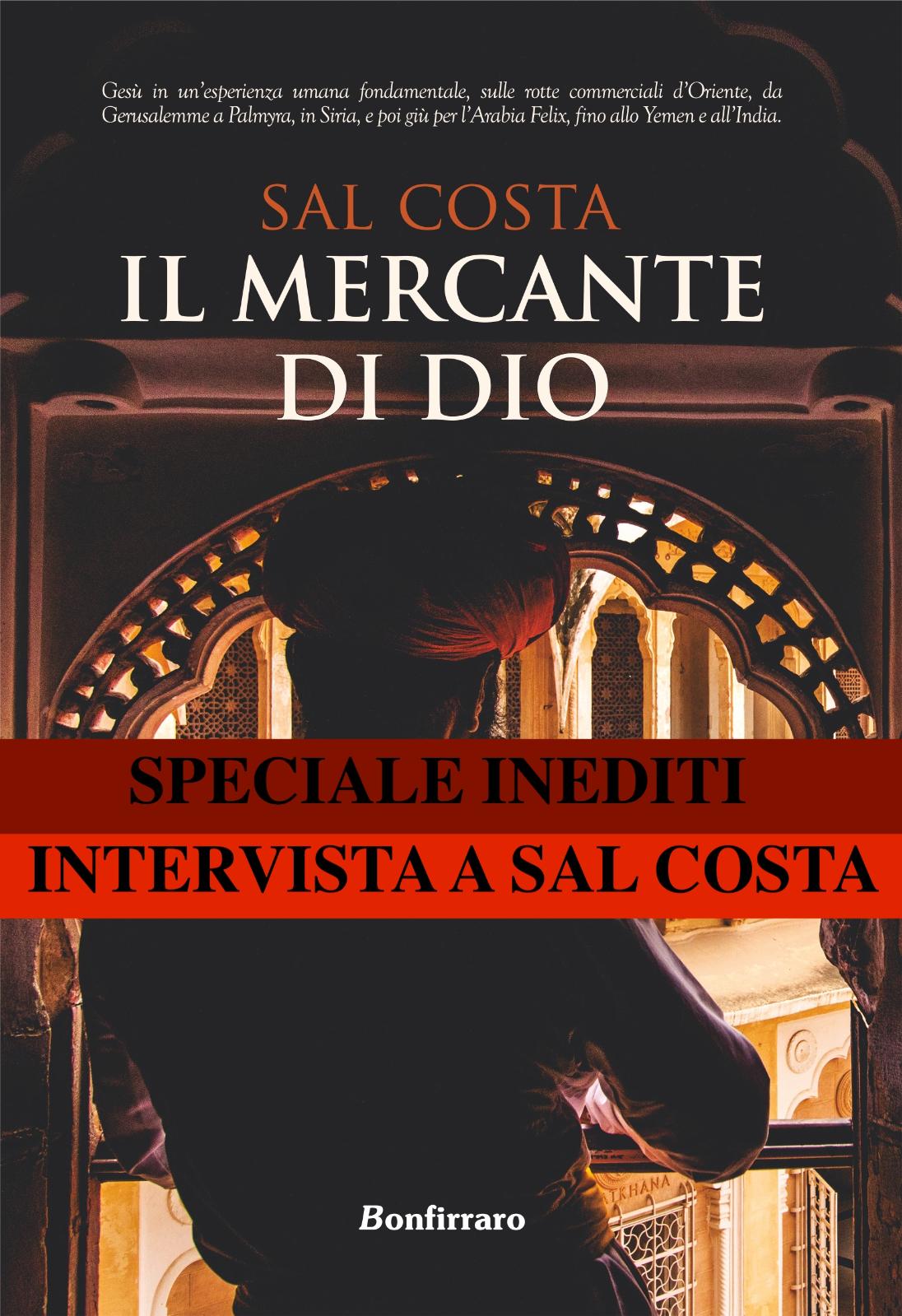 Sal Costa ci racconta il suo Mercante di Dio - Bonfirraro Editore - Le interviste