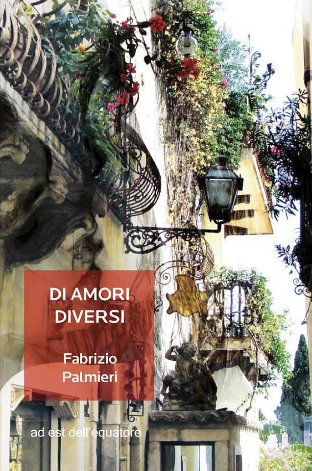 Fabrizio Palmieri - Di amori diversi - ad est dell'equatore - Recensione - Video Recensione