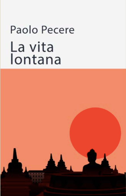 """Paolo Pecere con """"La vita lontana"""", pubblicato per LiberAria, stasera alla libreria Vicolo Stretto di Catania"""