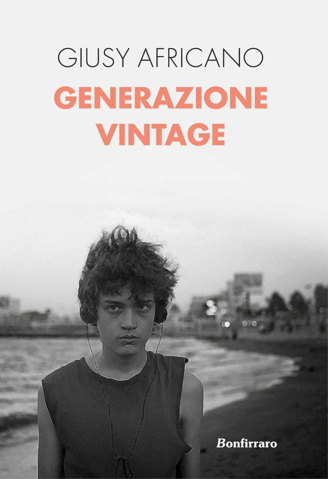 Giusy Africano - Generazione Vintage - Bonfirraro editore - Le video recensioni