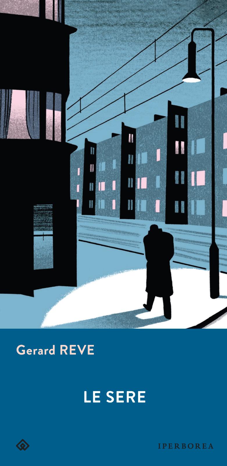 """Iperborea presenta """"Le sere"""" di Gerard Reve, da oggi 27/6 in libreria"""