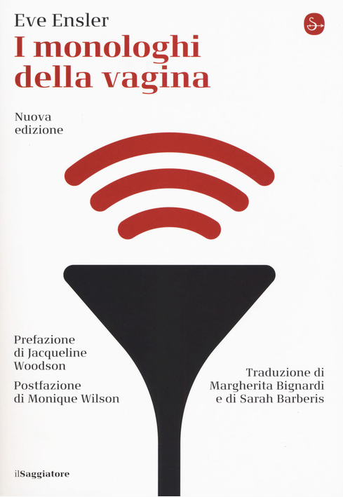 Eve EnsIer - I monologhi della vagina - il Saggiatore - Gli Evergreen