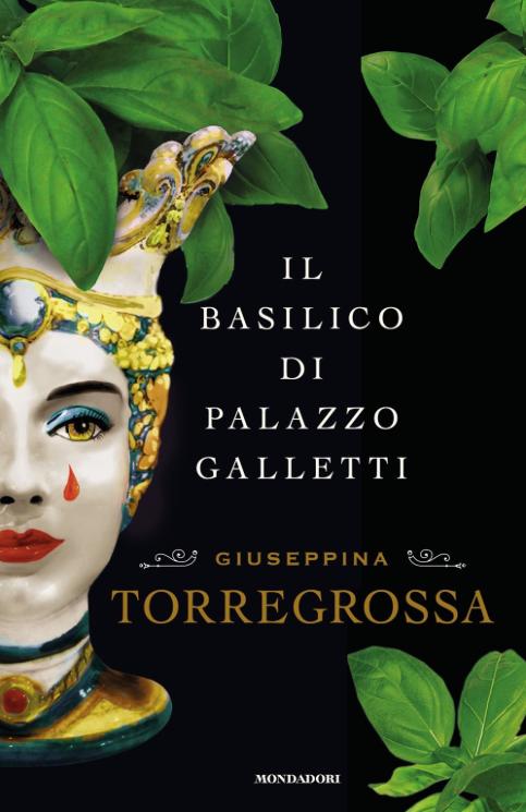Giuseppina Torregrossa - Il basilico di Palazzo Galletti - Mondadori - La video (e) recensione