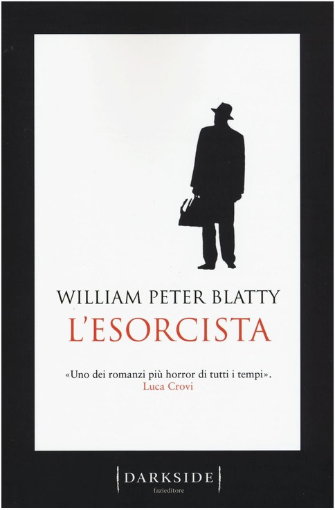 William Peter Blatty - L'esorcista - Fazi editore - Le recensioni in LIBRIrtà