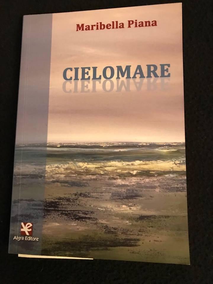 Maribella Piana - Cielomare - Algra editore - Le recensioni in LIBRIrtà