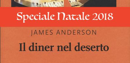 James Anderson - Il diner nel deserto - NN editore - Speciale consigLIBRO Natale 2018