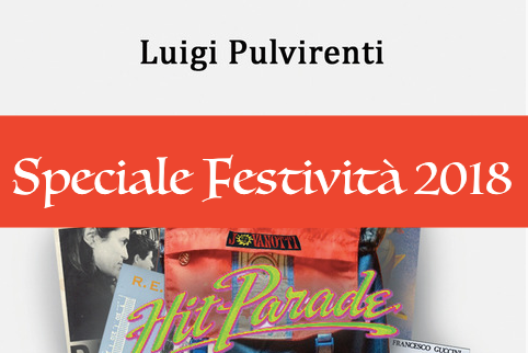 Luigi Pulvirenti - Hit Parade - Algra - Speciale consigLIBRO Festività 2018