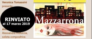 Rinviato al 17 MARZO l'incontro con Veronica Tomassini e il suo Mazzarrona - Miraggi edizioni - News