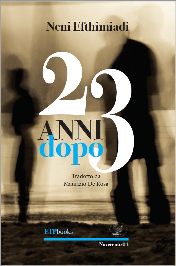Neni Efthimiadi - 23 anni dopo - ETPbooks edizioni