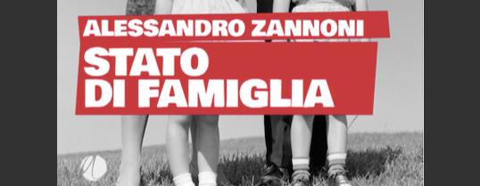 Alessandro Zannoni - Stato di famiglia - SideKar collana di Arkadia Editore