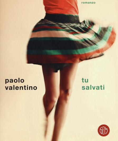 Paolo Valentino - Tu salvati - Sem
