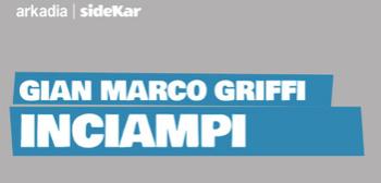 il ConsigLIBRO dell'estate 2019 è 'Inciampi' di Gian Marco Griffi - L'intervista