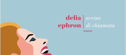 Delia Ephron - Avviso di chiamata - Fazi editore