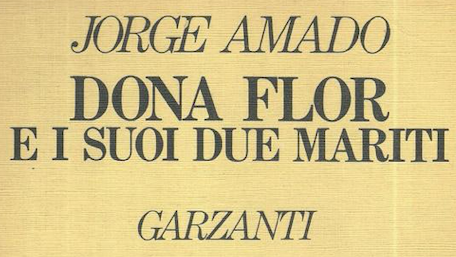 Jorge Amado - Dona Flor e i suoi due mariti - Garzanti
