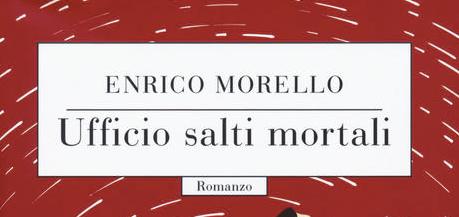 Enrico Morello - Ufficio salti mortali - Codice edizioni