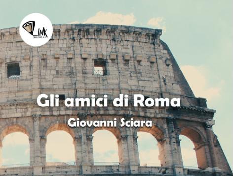 Giovanni Sciara - Gli amici di Roma -Linkedizioni