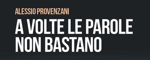 Alessio Provenzani - A volte le parole non bastano - Scatole Parlanti