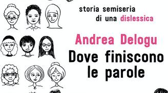 Andrea Delogu - Dove finiscono le parole - Rai Libri