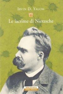 Le Lacrime di Nietzsche - Irvin D. Yalom - Neri Pozza - Le recensioni in LIBRIrtà