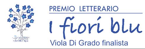 """Ultime ore per votare """"Fuoco al cielo"""" di Viola Di Grado al Premio Letterario """"I fiori blu"""""""