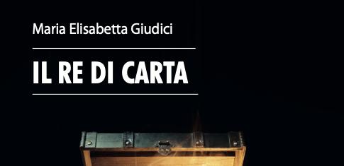 Dal sogno, alla madre Castelvecchi, passando per un re di carta. L'intervista a Maria Elisabetta Giudici