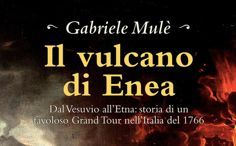 Gabriele Mulè - Il vulcano di Enea - Bonfirraro