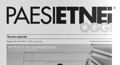 """#NumeroSpecialeNumero il 282 - Maggio 2020 del mensile """"Paesi Etnei Oggi"""" coi ritratti di quarantena del maestro Salvo Giuffrida"""