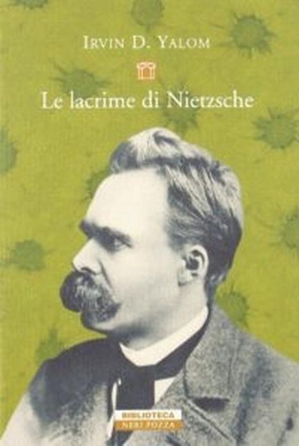 Le-Lacrime-di-Nietzsche---Irvin-D.-Yalom---Neri-Pozza---Le-recensioni-in-LIBRIrtà