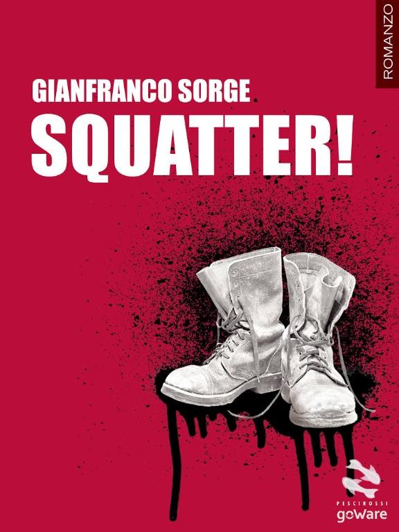 Squatter!-di-Gianfranco-Sorge,-go-Ware-edizioni-Recensione-e-Video-recensione